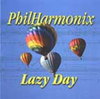"PhilHarmonix-""Lazy Day"" CD"