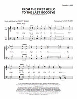 From the First Hello to the Last Goodbye (TTBB) (arr. Perry)