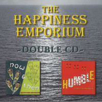Happiness Emporium - Now & Then, Humble Double CD