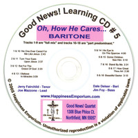 Good News Gospel Learning CD #5 Oh, How He Cares Baritone