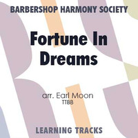 Fortune In Dreams (TTBB) (arr. Moon) - CD Learning Tracks for 7366
