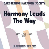Harmony Leads The Way (TTBB) (arr. Liles) - CD Learning Tracks for 8633