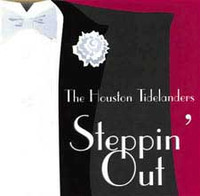 Houston Tidelanders -Steppin Out CD