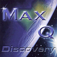 Max Q - Discovery CD
