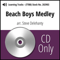 Beach Boys Medley (TTBB) (arr. Delehanty) - CD Learning Tracks for 202797