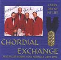 Chordial Exchange - Every Day of My Life CD