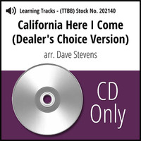 California Here I Come (Dealer's Choice Version) (TTBB) (arr. Stevens) - CD Learning Tracks for 202089