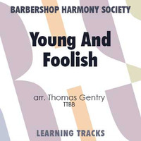 Young And Foolish (TTBB) (arr. Gentry) - CD Learning Tracks for 7370