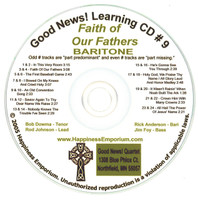 Good News Gospel Learning CD #9 Faith of Our Fathers Baritone
