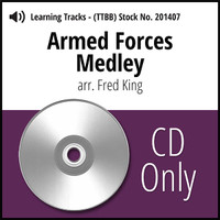 Armed Forces Medley (TTBB) (arr. King) - CD Learning Tracks for 200906