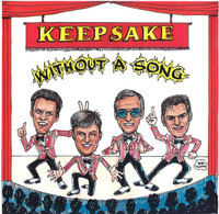 Keepsake - Without A Song CD