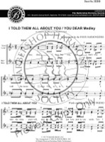 I Told Them All About You / You Dear Medley (SSAA) (arr. Four Harmonizers)