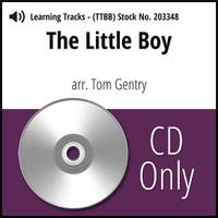 The Little Boy (TTBB) (arr. Gentry) - CD Learning Tracks for 203127