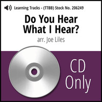 Do You Hear What I Hear? (TTBB) (arr. Liles) - CD Learning Tracks for 206243