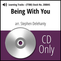 Being with You (TTBB) (arr. Delehanty)- CD Learning Tracks for 206859