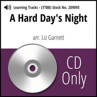 A Hard Day's Night (TTBB) (arr. Garnett) - CD Learning Tracks for 209094