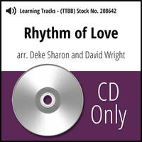 Rhythm of Love (TTBB) (arr. Sharon & Wright) - CD Learning Tracks for 208681