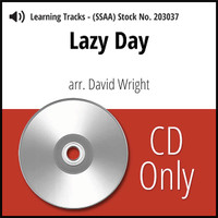 Lazy Day (SSAA) (arr. Wright) - CD Learning Tracks for 203007