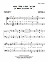 How Deep Is The Ocean (How High Is The Sky) (SSAA) (arr. Hopkins)
