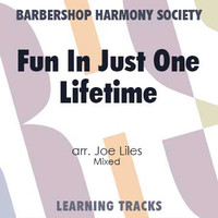 Fun In Just One Lifetime (TTBB) (arr. Liles) - CD Learning Tracks for 7664