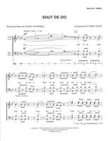 Shut De Do (TTBB) (arr. Shaw)