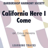 California Here I Come (TTBB) (arr. Stevens) - CD Learning Tracks for 7022