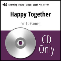 Happy Together (TTBB) (arr. Garnett) - CD Learning Tracks for 8639