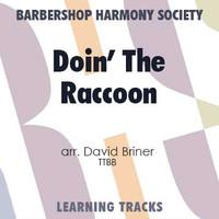 Doin' The Raccoon (TTBB) (arr. Briner) - CD Learning Tracks for 7707