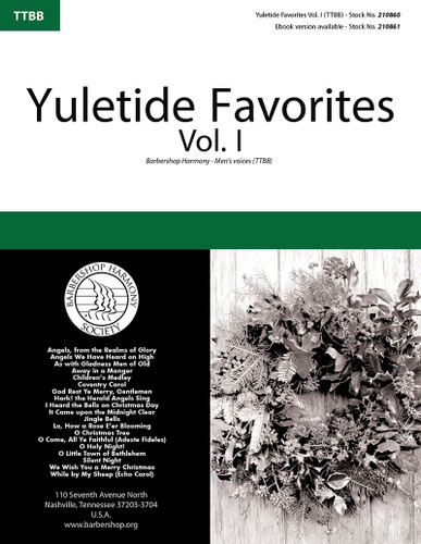 Yuletide Favorites Vol. I Songbook (TTBB)