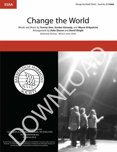 Change the World (SSAA) (arr. Sharon & Wright) - Download