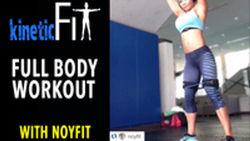 Kinetic Fit Full Body Fitness Workout Out Challenge with Noyfit