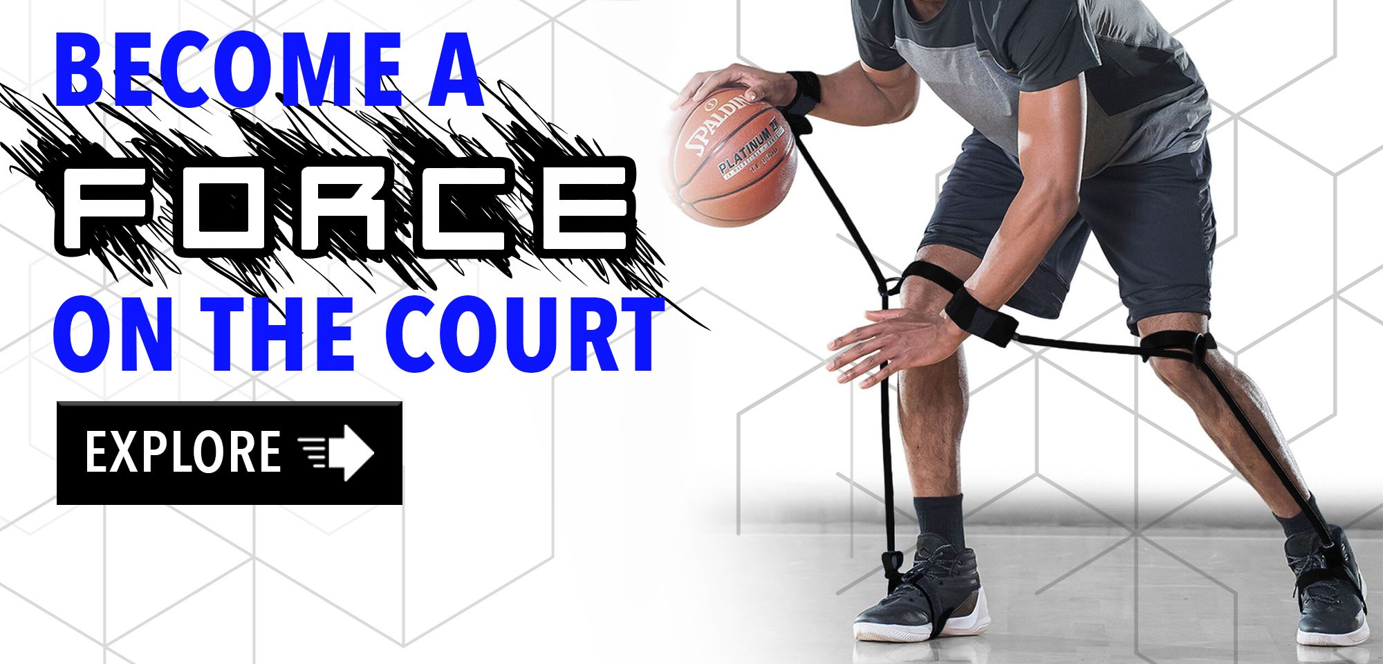 Basketball player wearing 2 Power Dribble basketball training aids on his legs and attached to his hands while dribbling a basketball with a caption that reads: become a force on the court - Explore