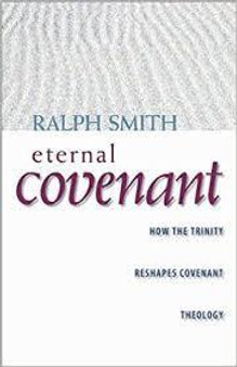 Eternal Covenant by Ralph Smith