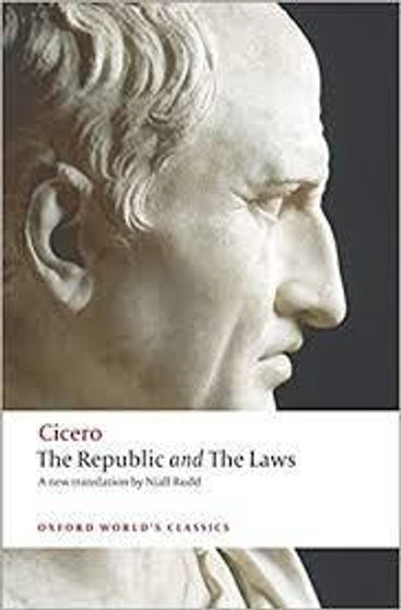 The Republic and the Laws, by Cicero