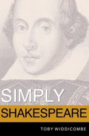 Simply Shakespeare, by Toby Widdicombe