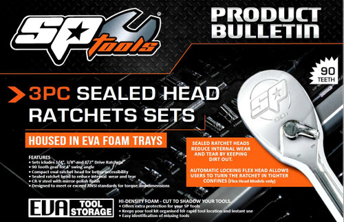 SP Tools New 3Pce Sealed Flex Head Long 90T Ratchets EVA Tray