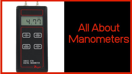 All About Manometers