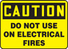 MELC608XT Caution do not use on electrical fires sign