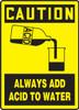Caution - Always Add Acid To Water (W/Graphic) - Accu-Shield - 14'' X 10''