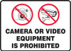 Camera Or Video Equipment Is Prohibited (w/Graphic)