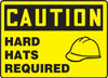 Caution - Hard Hats Required (W/Graphic)
