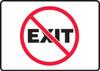 (No Symbol) Exit - Plastic - 7'' X 10''