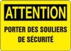 Attention - Attention Porter Des Souliers De Securite - Adhesive Vinyl - 10'' X 14''