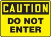 Caution - Do Not Enter - Dura-Fiberglass - 7'' X 10''