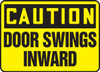 Caution - Door Swings Inward