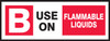 B Use On Flammable Liquids- Fire Extinguisher Class Label