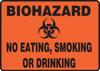biohazard NO EATING, SMOKING, OR DRINKING sign