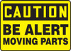 Caution - Be Alert Moving Part