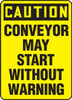 Caution - Conveyor May Start Without Warning - Adhesive Vinyl - 14'' X 10''