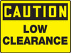 Caution - Caution Low Clearance - Max Aluma-Wood - 48'' X 72''